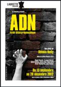 Theatre spectacle : Adn (acide d�soxyribonucl�ique)