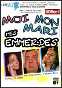 Theatre spectacle : Moi, mon mari, mes emmerdes - festival off 2013