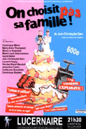 Theatre spectacle : On choisit pas sa famille !