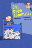 Theatre spectacle : J\'AI PAPA SOMMEIL