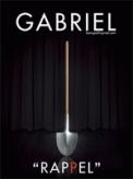 Theatre spectacle : GABRIEL - RAPPEL