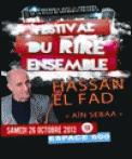 Theatre spectacle : HASSAN EL FAD  FESTIVAL DU RIRE ENSEMBLE