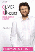 Theatre spectacle : OLIVIER DE BENOIST  FOURNISSEUR D\'EXCES
