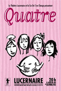 Theatre spectacle : Quatre