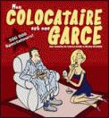 Theatre spectacle : MA COLOCATAIRE EST ENCORE UNE GARCE