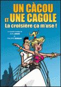 Theatre spectacle : CACOU CAGOLE, LA CROISIERE CA M\'USE