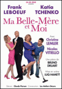 Theatre spectacle : MA BELLE-MERE ET MOI