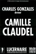Theatre spectacle : Charles gonzales devient camille claudel