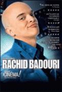 Theatre spectacle : RACHID BADOURI  ARRETE TON CINEMA!