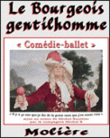 Theatre spectacle : LE BOURGEOIS GENTILHOMME