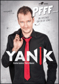 Theatre spectacle : YANIK PFFF