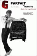 Theatre spectacle : G, PARFAIT ET MODESTE