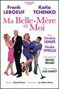 Theatre spectacle : MA BELLE-MERE ET MOI