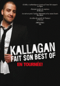 Theatre spectacle : KALLAGAN FAIT SON BEST OF