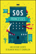 Theatre spectacle : S.O.S. PRINCESSES  HISTOIRE SECRETE DE BLANCHE-NEIGE