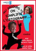 Theatre spectacle : Au secours !!! on simplifie l\\\'ortografff...e