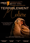 Theatre spectacle : Terriblement moli�re