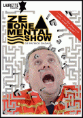 Theatre spectacle : Ze one mental show