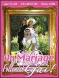 Theatre spectacle : UN MARIAGE FOLLEMENT GAI