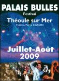 Theatre spectacle : ABBA FEVER FESTIVAL DU PALAIS BULLES 2009